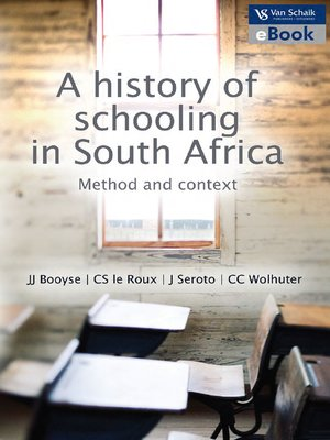 cover image of A History of Schooling In South Africa