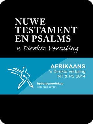 cover image of Nuwe Testament en Psalms