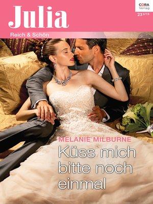 cover image of Küss mich bitte noch einmal