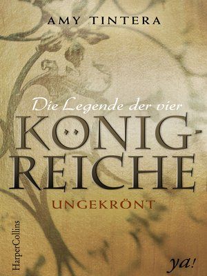 cover image of Die Legende der vier Königreiche--Ungekrönt