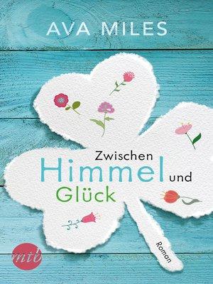 cover image of Zwischen Himmel und Glück