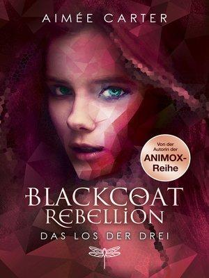 cover image of Blackcoat Rebellion--Das Los der Drei
