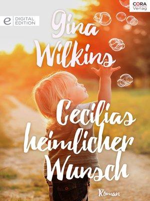 cover image of Cecilias heimlicher Wunsch