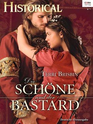 cover image of Die Schöne und der Bastard
