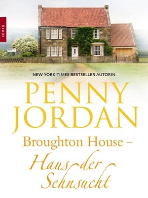cover image of Broughton House--Haus der Sehnsucht