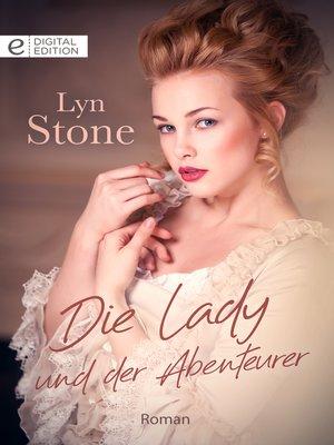 cover image of Die Lady und der Abenteurer