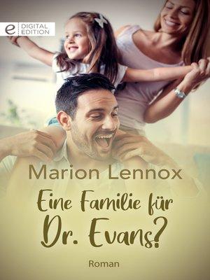 cover image of Eine Familie für Dr. Evans?