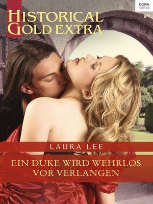 cover image of Ein Duke wird wehrlos vor Verlangen
