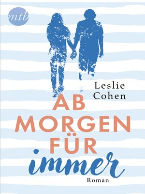 cover image of Ab morgen für immer