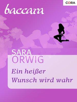cover image of Ein heißer Wunsch wird wahr
