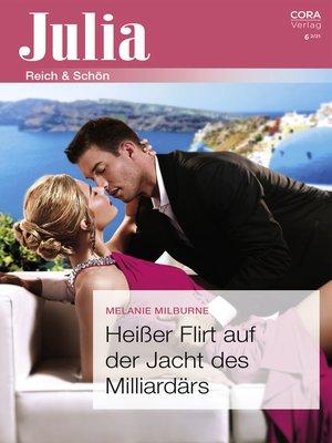 cover image of Heißer Flirt auf der Jacht des Milliardärs