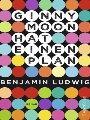 cover image of Ginny Moon hat einen Plan