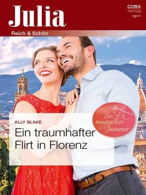 cover image of Ein traumhafter Flirt in Florenz