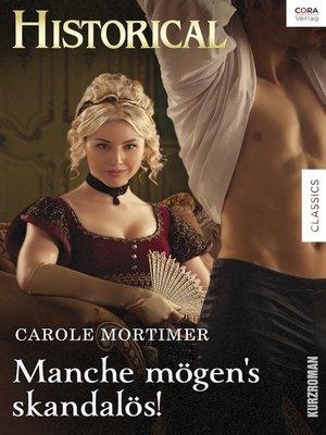 cover image of Manche mögen's skandalös!