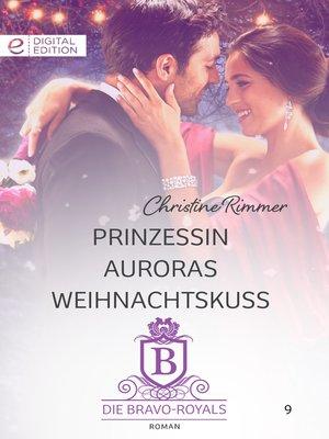 cover image of Prinzessin Auroras Weihnachtskuss