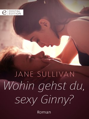 cover image of Wohin gehst du, sexy Ginny?