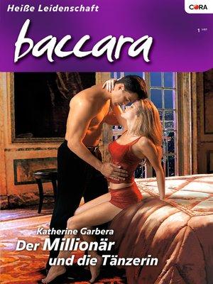 cover image of Der Millionär und die Tänzerin
