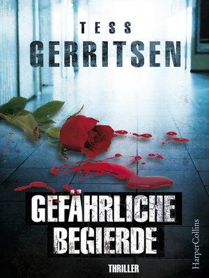cover image of Gefährliche Begierde
