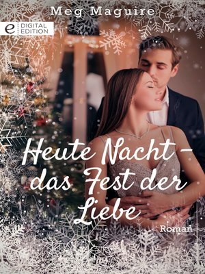 cover image of Heute Nacht--das Fest der Liebe