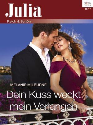 cover image of Dein Kuss weckt mein Verlangen