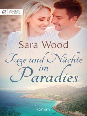 cover image of Tage und Nächte im Paradies
