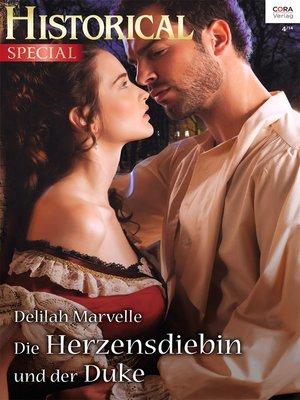 cover image of Die Herzensdiebin und der Duke