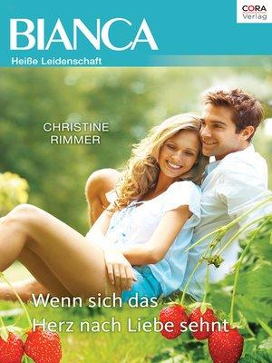 cover image of Wenn sich das Herz nach Liebe sehnt
