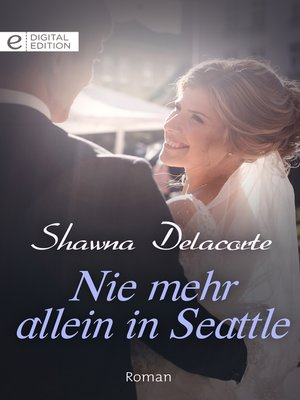 cover image of Nie mehr allein in Seattle