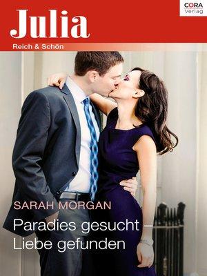cover image of Paradies gesucht--Liebe gefunden