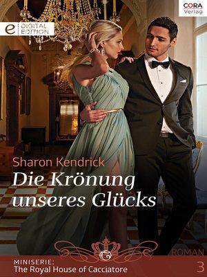 cover image of Die Krönung unseres Glücks