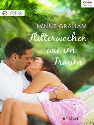 cover image of Flitterwochen wie im Traum