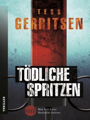 cover image of Tödliche Spritzen