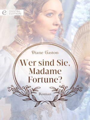 cover image of Wer sind Sie, Madame Fortune?