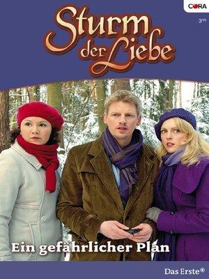 cover image of Ein gefährlicher Plan