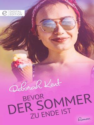 cover image of Bevor der Sommer zu Ende ist