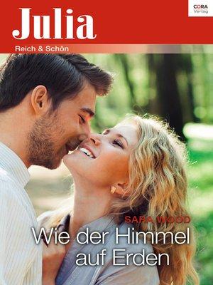 cover image of Wie der Himmel auf Erden