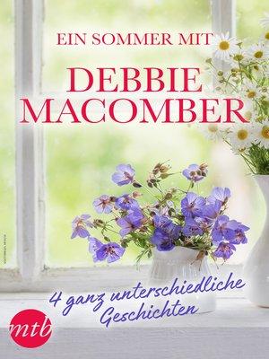 cover image of Ein Sommer mit Debbie Macomber--4 ganz unterschiedliche Geschichten