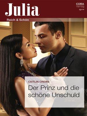 cover image of Der Prinz und die schöne Unschuld