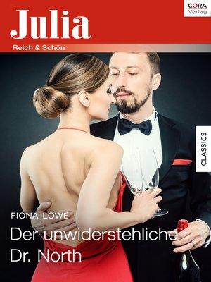 cover image of Der unwiderstehliche Dr. North