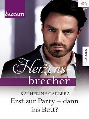 cover image of Erst zur Party--dann ins Bett?