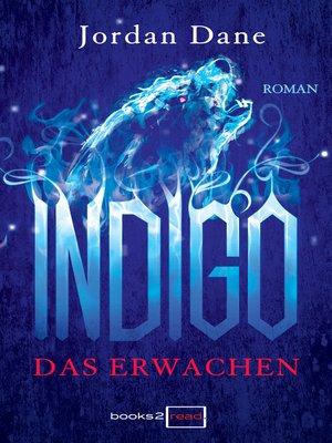 cover image of Indigo—Das Erwachen
