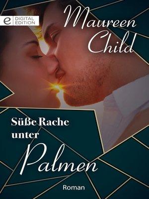 cover image of Süße Rache unter Palmen