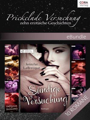 cover image of Prickelnde Versuchung--zehn erotische Geschichten