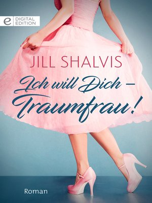 cover image of Ich will Dich--Traumfrau!