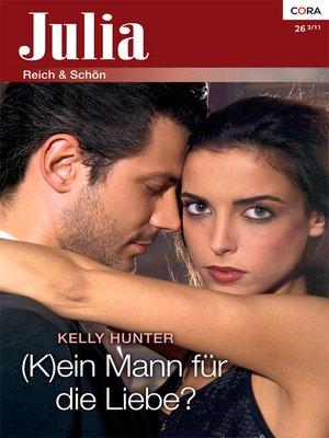 cover image of (K)ein Mann für die Liebe?