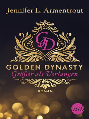cover image of Golden Dynasty--Größer als Verlangen