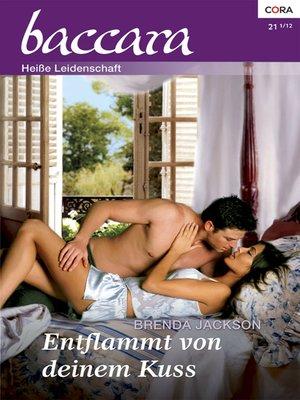 cover image of Entflammt von deinem Kuss