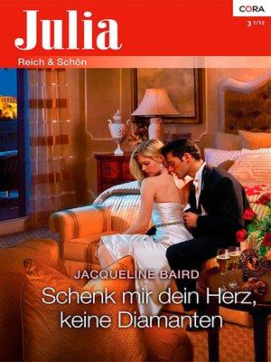 cover image of Schenk mir dein Herz, keine Diamanten