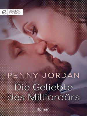 cover image of Die Geliebte des Milliardärs