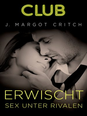 cover image of Erwischt--Sex unter Rivalen